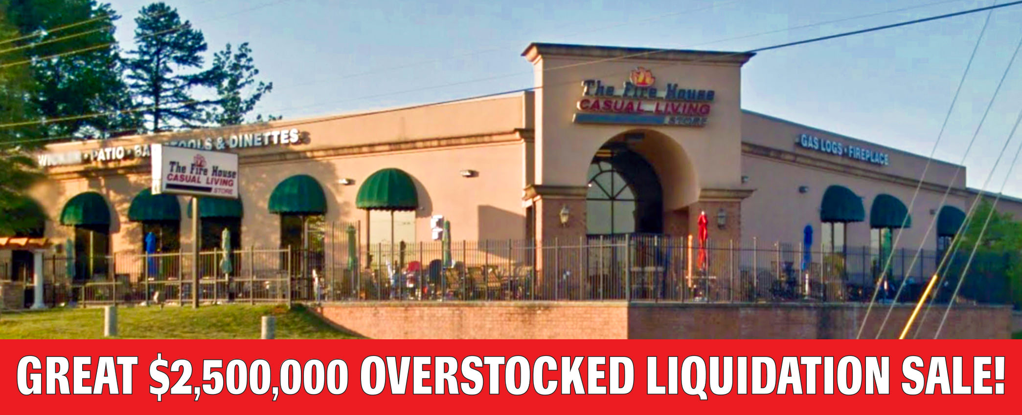 Fire House Casual Livingu0027s Great $2,500,000 Overstocked Liquidation Sale!
